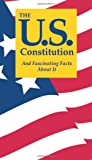 The U.S. Constitution And Fascinating Facts About