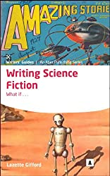 Writing Science Fiction (Aber Creative Writing Guides)