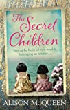 Front cover for the book The Secret Children by Alison McQueen