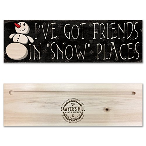 Wood Snowman Plaque - Friends in Snow Places with Snowman - Handmade Christmas Wood Block Sign, Holiday Decoration