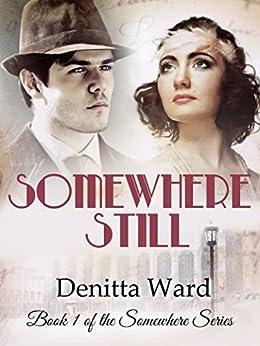 Somewhere Still by [Ward, Denitta]