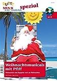 Weihnachtsmusicals mit Pfiff - Minimusicals und Singspiele rund um Weihnachten, Ausgabe mit CD