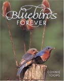 Bluebirds Forever, Connie Toops, 0896582493