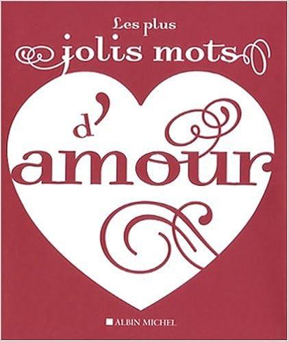 Livres gratuits en ligne Les plus jolis mots d'amour pdf