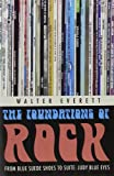 The Foundations of Rock, Walter Everett, 0195310241