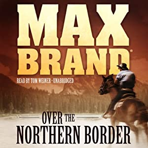 Over the Northern Border Audiobook