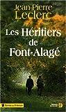 Les héritiers de Font-Alagé par Leclerc