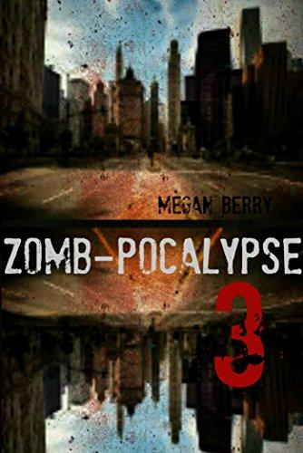Zomb-Pocalypse 3 by [Berry, Megan]