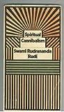 Spiritual Cannibalism, Rudrananda, 0825630053