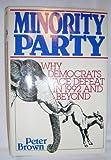 Minority Party, Peter Brown, 0895265303