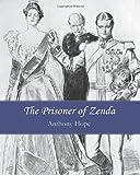 The Prisoner of Zenda, Anthony Hope, 1456314912