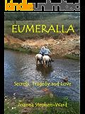 Eumeralla - Secrets, Tragedy and Love