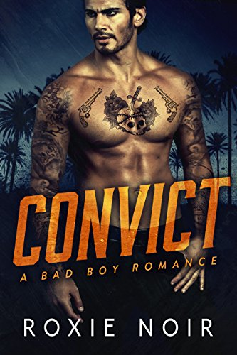 (Convict: A Bad Boy Romance)