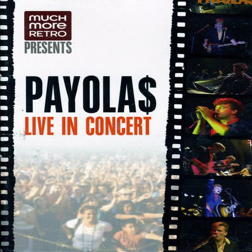 The Payolas: Live in Concert