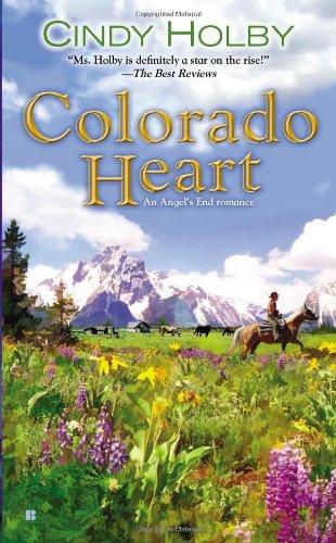 Read Online Colorado Heart (Angel's End Romances) PDF