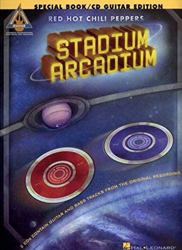 Red Hot Chili Peppers - Stadium Arcadium: Special Edition Guitar Book With 2 CDs (Guitar Recorded Versions)