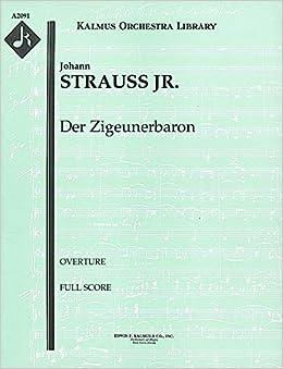 \UPD\ Der Zigeunerbaron (Overture): Full Score [A2091]. Earth video product offering PORTAL partner Origin 51-2gV3u0BL._SX258_BO1,204,203,200_