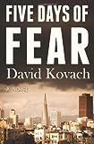 Five Days of Fear, David Kovach, 1611530288