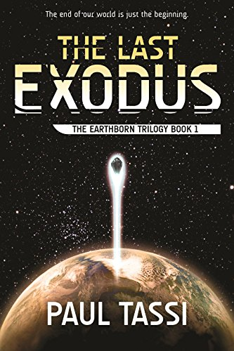 The Last Exodus: The Earthborn Trilogy Book 1 cover