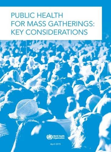 Public Health For Mass Gatherings: Key Considerations