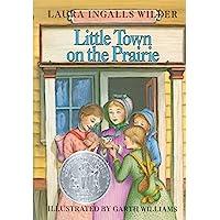 Little Town on the Prairie (Little House, 7)