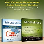 Your Personal Development Guide: How to Become Content and Enjoy Life One Day at a Time | Moe Alodah