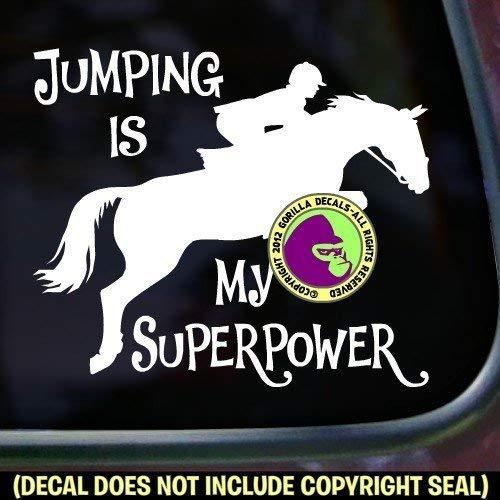 (JUMPING IS MY SUPERPOWER Hunter Jumper Vinyl Decal Sticker)