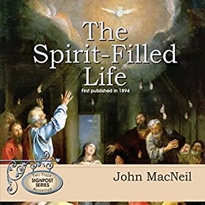 The Spirit-Filled Life Audiobook