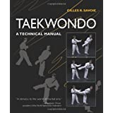 Taekwondo: A Technical Manual