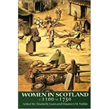 Women in Scotland, c. 1100-c. 1750