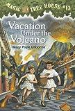 Vacation Under the Volcano (Magic Tree House, No. 13)