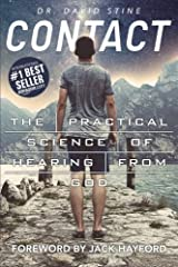 Contact: The Practical Science of Hearing from God by Dr. David Stine (August 28,2015) Paperback