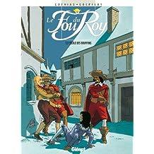Le Fou du roy - Tome 02 : L'École des bouffons (French Edition)