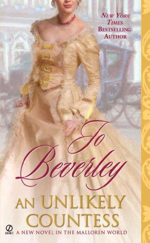 An Unlikely Countess: A Novel of the Malloren World (Mallorens & Friends series Book 11) by [Beverley, Jo]