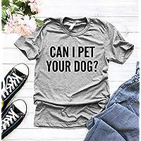 Can I Pet Your Dog T-Shirt, Dog Mom T Shirt, Gift For Dog Lover, Dog Mama Shirt, Animal Lover Shirt, Fur Mama T-Shirts, Dog Mama Gift, Dog Lover T Shirt
