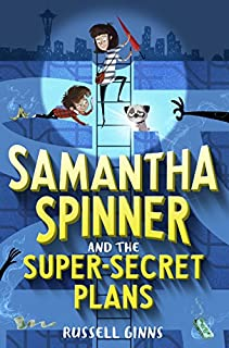 Book Cover: Samantha Spinner and the super secret plans