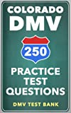 250 Colorado DMV Practice Test Questions