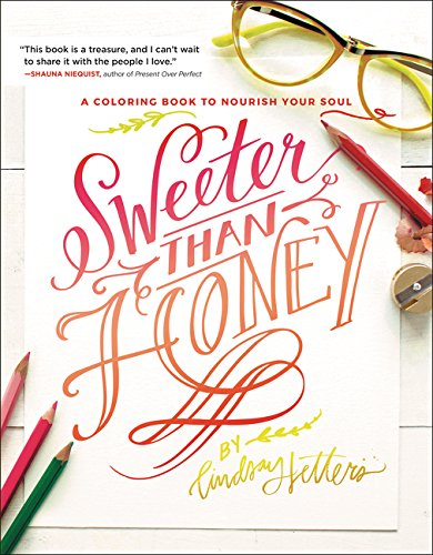 Sweeter Than Honey: A Coloring Book to Nourish Your Soul