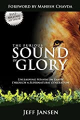 The Furious Sound of Glory by Jeff Jansen (February 01,2012) Paperback