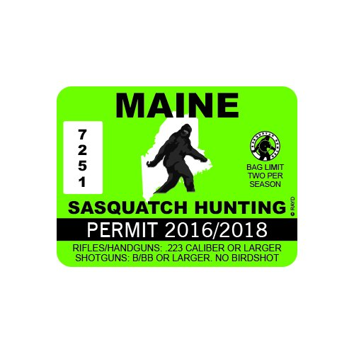 Maine Sasquatch Hunting Permit - Color Sticker - Decal - Die Cut