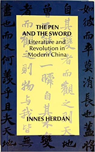 The Pen and the Sword: Literature and Revolution in Modern