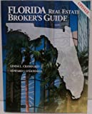 Florida Real Estate Broker's Guide, Crawford, Linda L. and O'Donnell, Edward, 0793143063