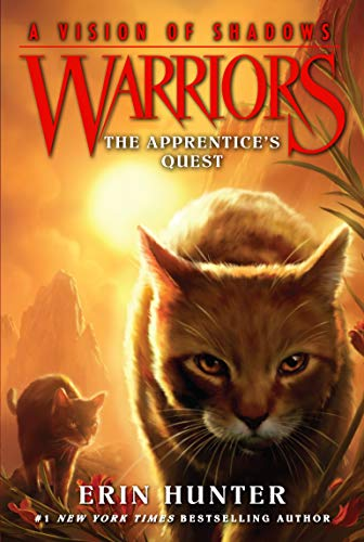 (Warriors: A Vision of Shadows #1: The Apprentice's Quest)
