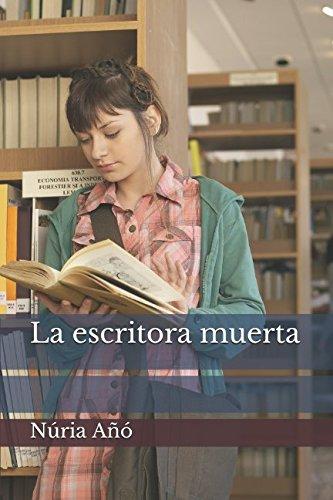 La escritora muerta (Spanish Edition)