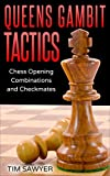 Queens Gambit Tactics: Chess Opening Combinations
