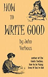 How to Write Good