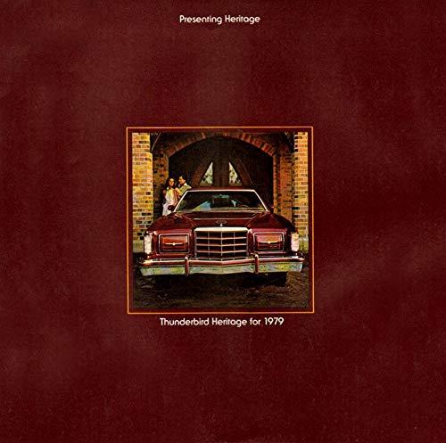 (1979 THUNDERBIRD HERITAGE PRESTIGE VINTAGE COLOR SALES CATALOG - 377 8/78 - USA - EXCELLENT ORIGINAL !!)
