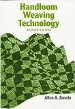 img - for Handloom Weaving Technology (Design Books) by Allen Fannin (1998-02-01) book / textbook / text book