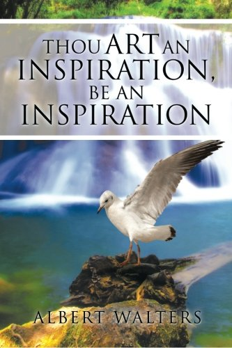 Download Thou Art an Inspiration, Be an Inspiration PDF