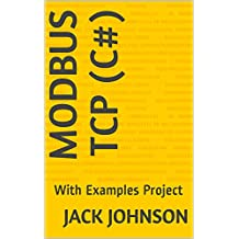 Modbus Function Codes - TCP (Modbus Programming in C#): modbus programming examples